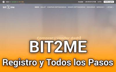 BIT2ME: Cómo registrarse con todos los pasos