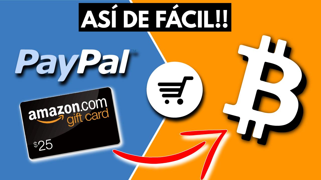 Como comprar Bitcoin con Paypal o Tarjetas Regalo de Amazon