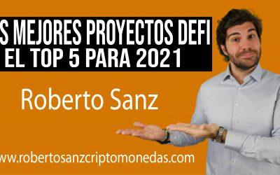 TOP 5 Los MEJORES proyectos de DEFI para este 2021