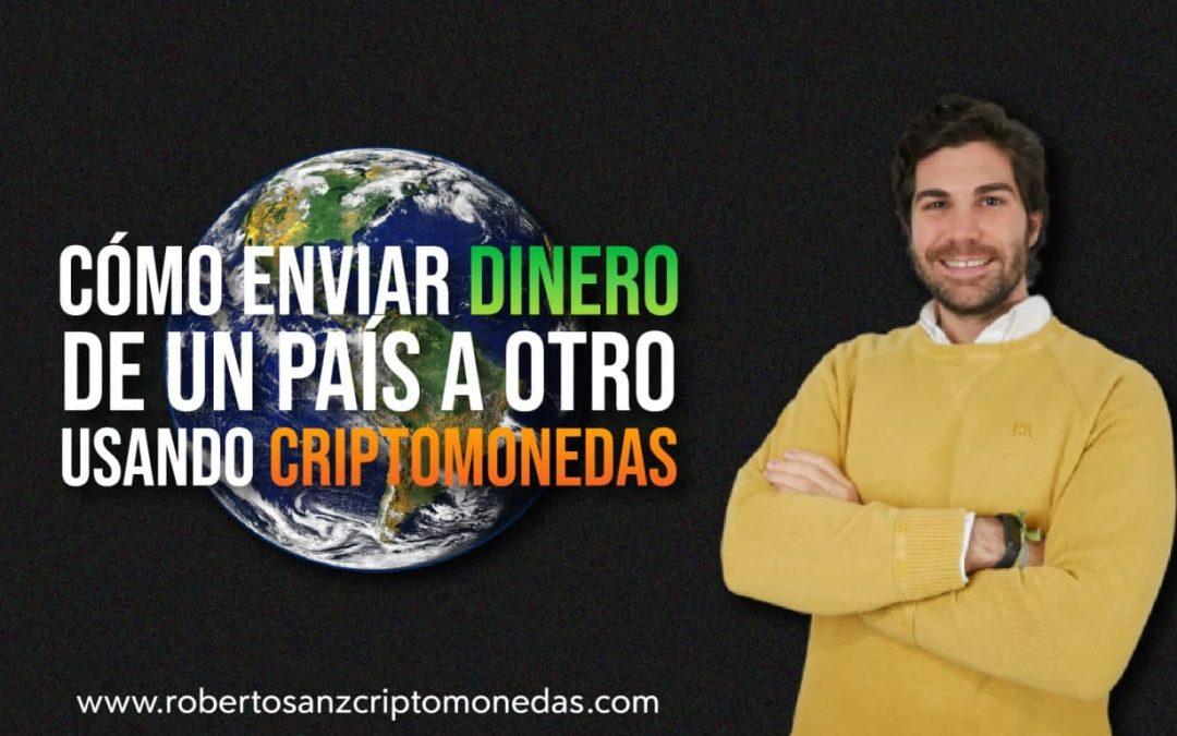 Cómo enviar dinero de un país a otro usando criptomonedas