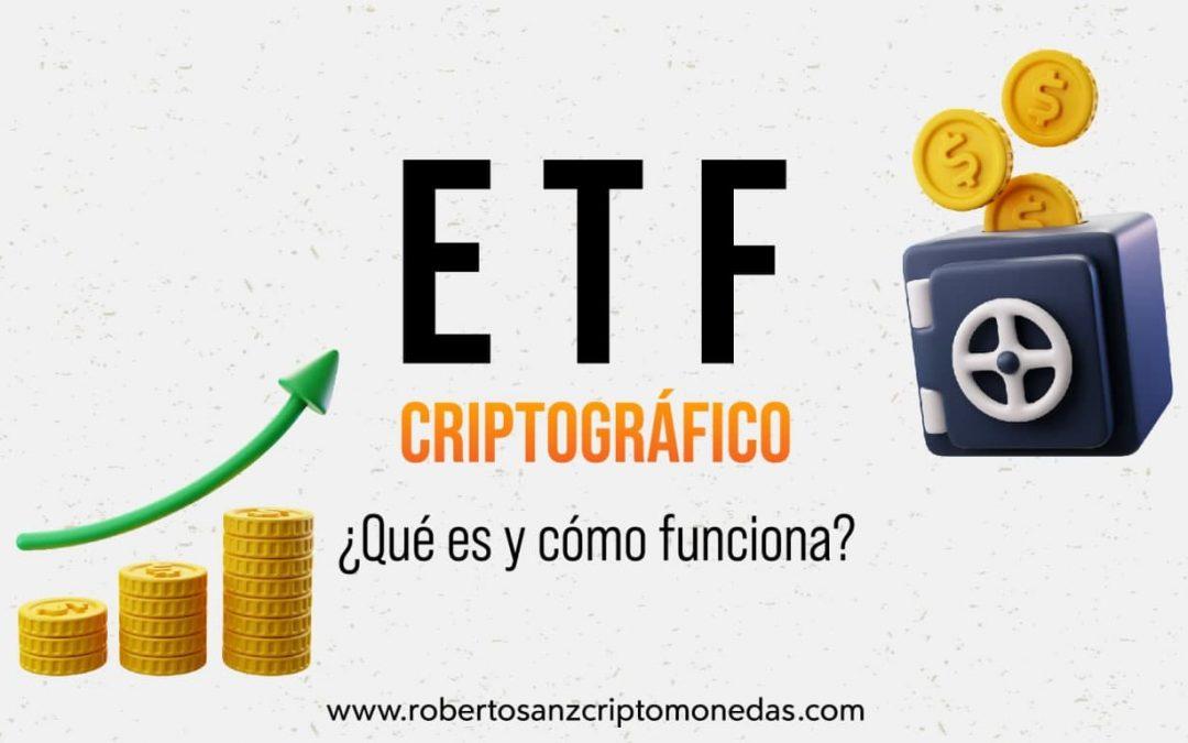 ETF criptográfico: ¿Qué es y cómo funciona?
