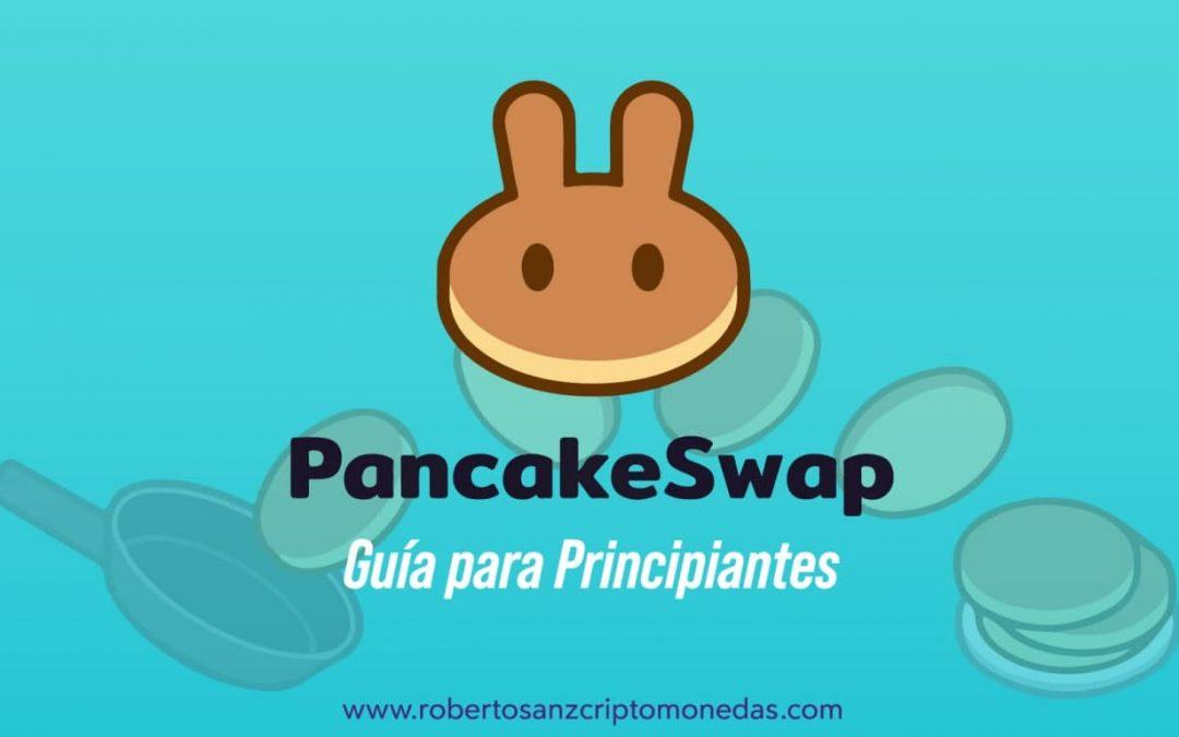 ¿Qué es Pancakeswap? Guía para principiantes